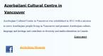 AzerbaijanCulturalCentreinVancouver